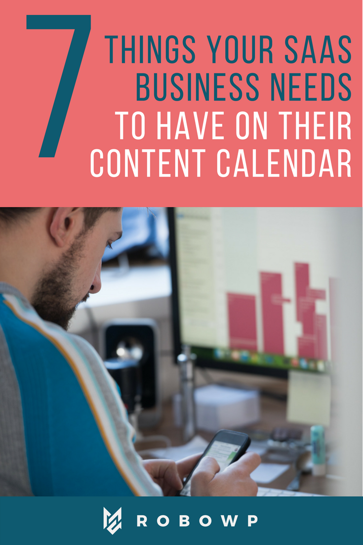 Developing The Content Calendar For Your SaaS Business